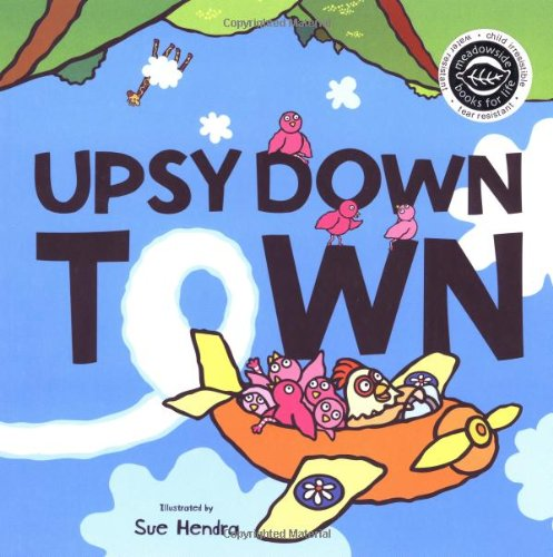 Upsy Down Town by Beth Shoshan and Sue Hendra