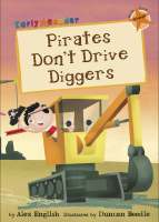 Early Readers Pirates Don't Drive Diggers - Story Snug