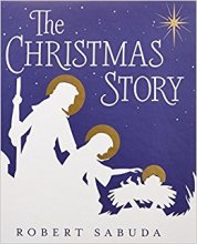 The Christmas Story by Robert Sabuda - Story Snug
