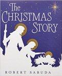 The Christmas Story by Robert Sabuda - Story Snug
