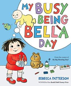 My Busy Being Bella Day - Story Snug