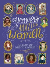Anthology of Amazing Women Trailblazers Who Dared To Be Different - Story Snug