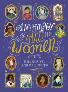 International Women's Day Anthology of Amazing Women Trailblazers Who Dared To Be Different - Story Snug