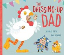 The Dressing-up Dad - Story Snug