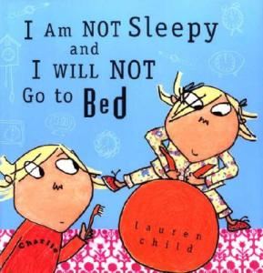 I Am NOT Sleepy and I WILL NOT Go to Bed - Story Snug