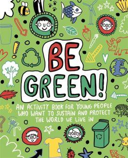 Be Green - Story Snug