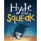 Hyde and Squeak by Fiona Ross - Story Snug