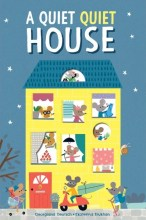 A QUIET QUIET HOUSE - Story Snug