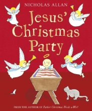 Nicholas Allan - Jesus' Christmas Party - Story Snug