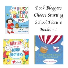 Book Bloggers choose starting school books 1 Story Snug http://storysnug.com