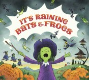 It's Raining Bats and Frogs by Rebecca Colby and Steven Henry Story Snug http://storysnug.com