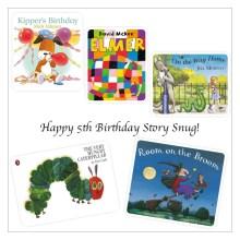 Happy 5th Birthday Story Snug