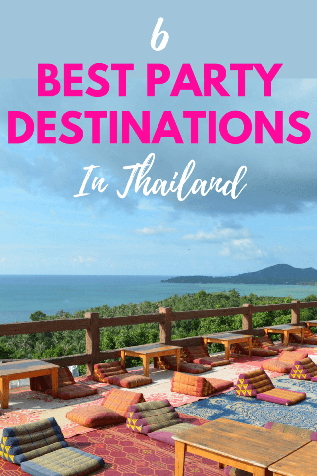 Planning a trip to Thailand to get your party game on? Here are 6 of the best beaches and islands in Thailand for the ultimate party experience!