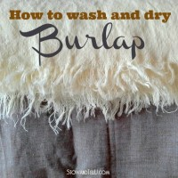 Burlap Unraveled: Washing, Drying and What to Expect