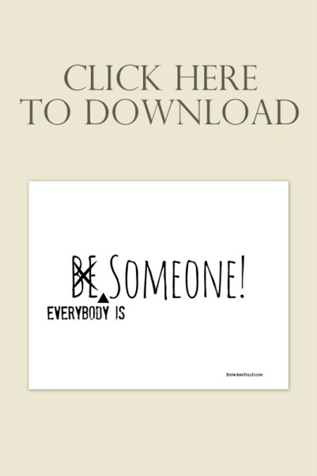 be-someone-everybody-is-someone-download