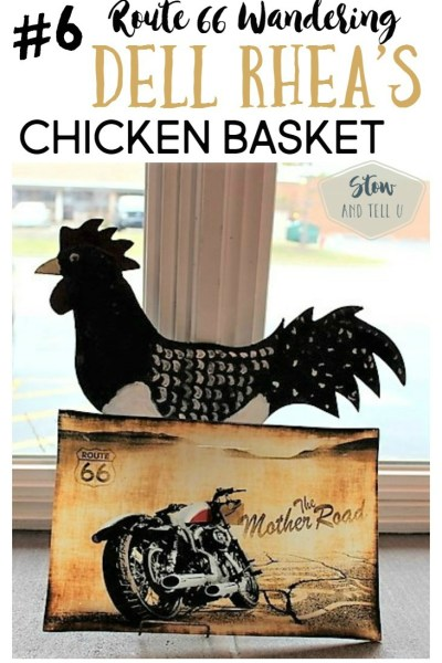 Rte 66 Wandering - Dell Rhea's Chicken Basket - Original Route 66 restaurant | Stowandtellu.com