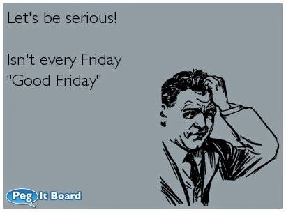 Funny-Good-Friday-Quotes