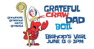 Confirmations and Crawfish Boil
