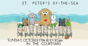 Blessing All Creatures Special Service, October 17, 2021 10:30am