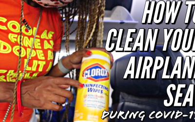 How to CLEAN YOUR AIRPLANE SEAT during COVID 19