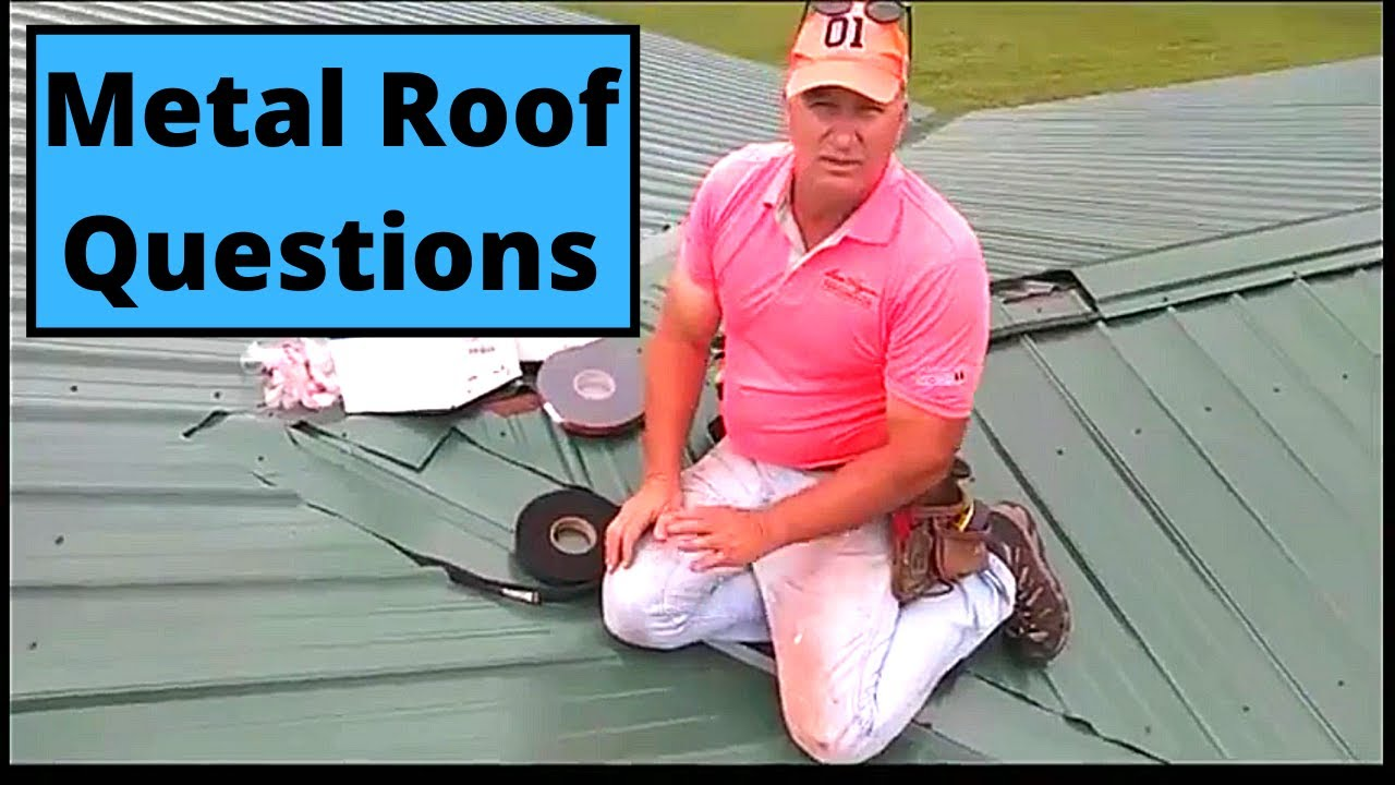 Metal Roof Questions