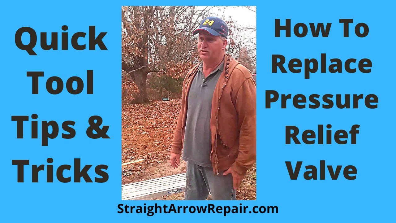 How to Replace Pressure Relief Valve