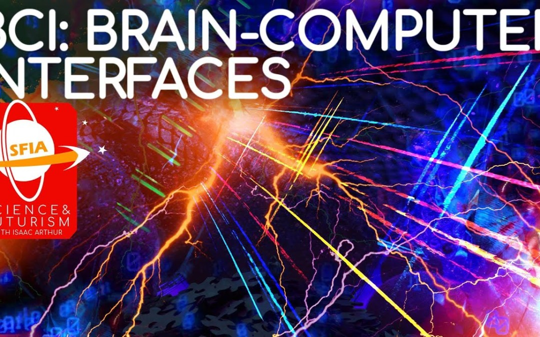 Brain-Computer Interfaces (Isaac Arthur)
