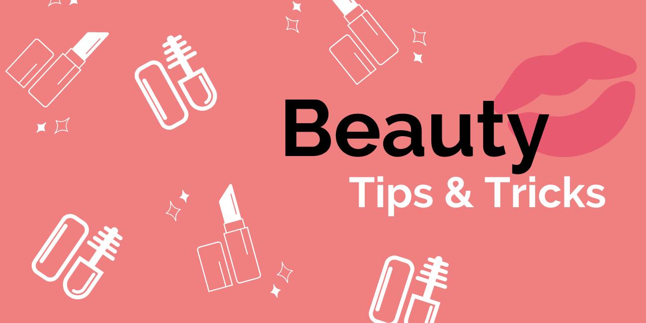 Beauty Tips & Tricks Banner