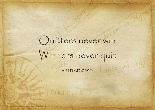 Quitters-never-win