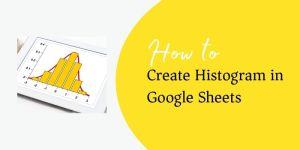 create Histogram in Google Sheets