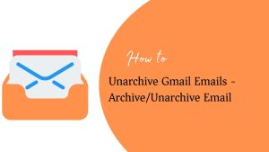Unarchive Gmail Emails
