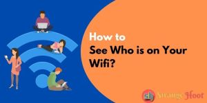 How to See Who is on Your Wifi