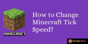 How to Change Minecraft Tick Speed