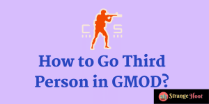 How to Go Third Person in GMOD