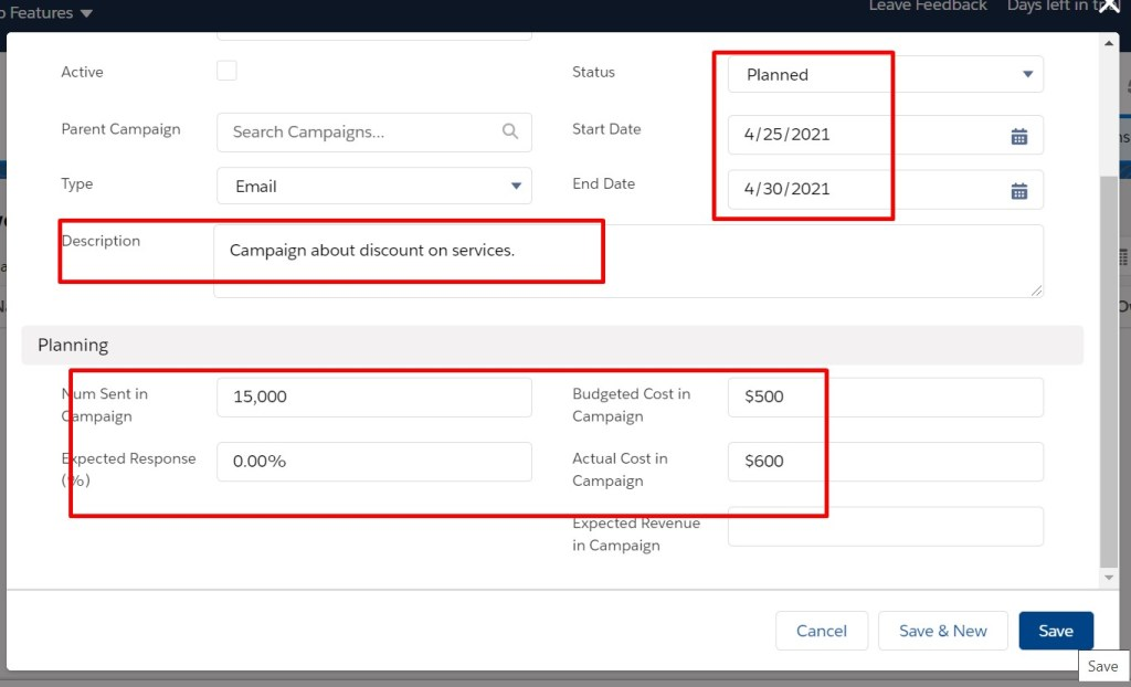 select the Dates of the Campaign and click save