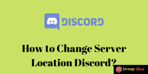 How to Change Server Location Discord