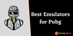 Best Emulators for Pubg