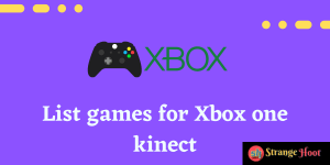 List games for Xbox one kinect