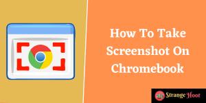 Take Screenshot On Chromebook