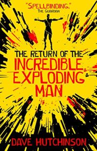 The Return of the Incredible Exploding Man cover