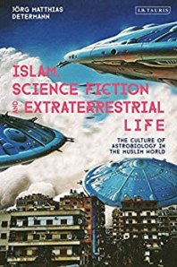 Islam, Science Fiction and Extraterrestrial Life cover