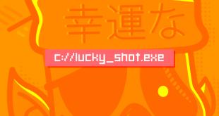 luck shot