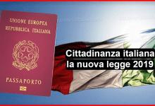 Cittadinanza italiana - la nuova legge 2019