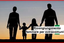 Ricongiungimento familiare per extracomunitari