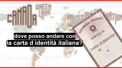 Photo of dove posso andare con la carta d identità italiana?