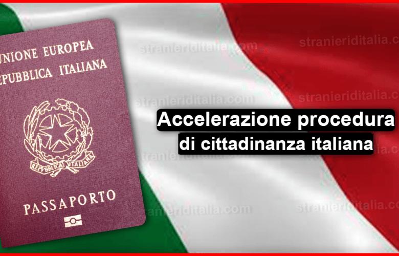 Accelerazione procedura di cittadinanza italiana