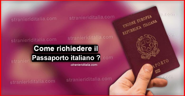 Come richiedere il passaporto italiano ?