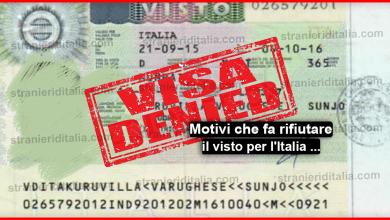 Photo of Motivazioni per il rifiuto di un visto per l'Italia 2019