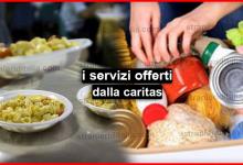 Photo of Quali sono i servizi offerti dalla caritas ?