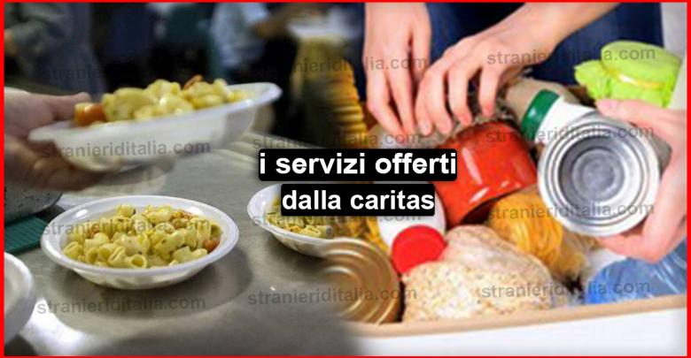Quali sono i servizi offerti dalla caritas ?